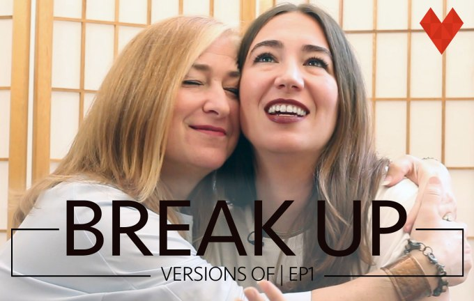 Versions Of: Break Up (Episode 1)